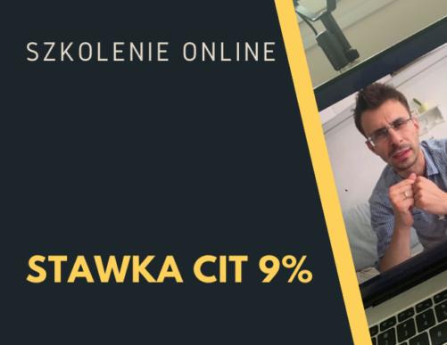 CIT stawka 9%