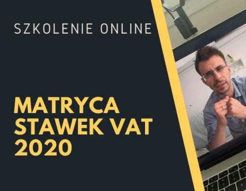 Matryca stawek VAT od lipca 2020 r.