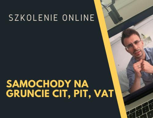 Samochody na gruncie CIT, PIT, VAT