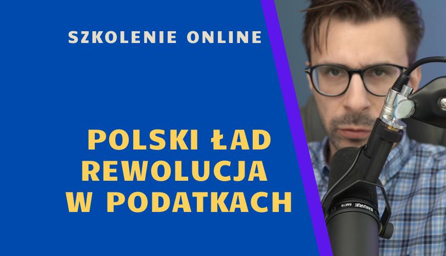 Polski Ład – rewolucja podatkowa